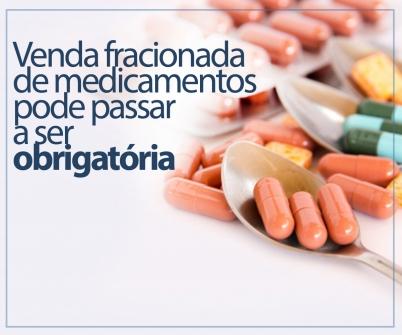Imagem notícia Venda fracionada de medicamentos pode passar a ser obrigatória