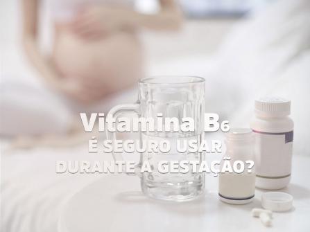 Imagem notícia Vitamina b6 x dimenidrinato x náuseas x gestação