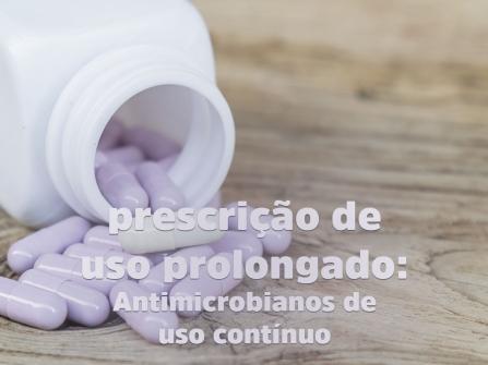 Imagem notícia Dispensação de antimicrobianos para tratamento prolongado!