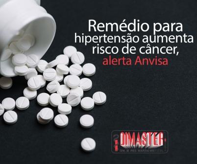 Imagem notícia Remédio para hipertensão aumenta risco de câncer, alerta Anvisa